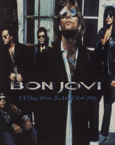 Bon Jovi I'll Sleep When I'm Dead + Ticket Stub tour programme UK BONTRIL631187