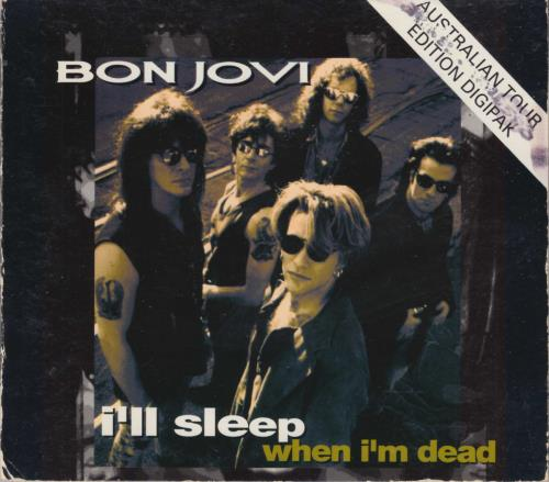 "Bon Jovi I'll Sleep When I'm Dead - EX CD single (CD5 / 5"") Australian BONC5IL24178"