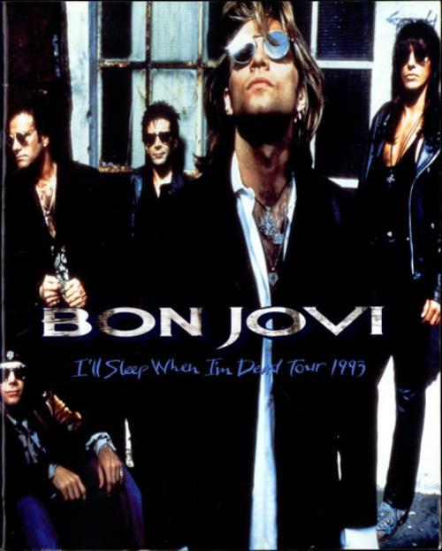 Bon Jovi I'll Sleep When I'm Dead tour programme UK BONTRIL213989