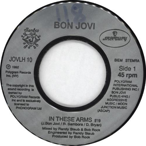 "Bon Jovi In These Arms 7"" vinyl single (7 inch record) UK BON07IN167577"
