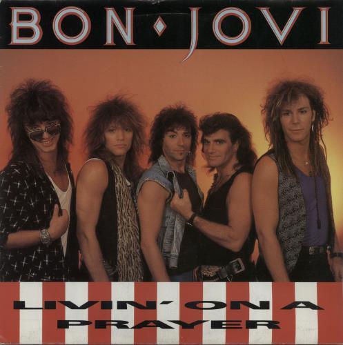 "Bon Jovi Livin' On A Prayer - Inj 7"" vinyl single (7 inch record) UK BON07LI576613"