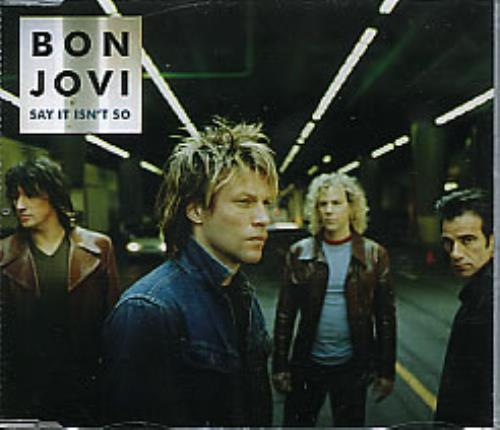 "Bon Jovi Say It Isn't So CD single (CD5 / 5"") UK BONC5SA163585"