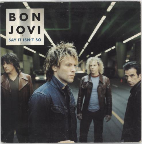 "Bon Jovi Say It Isn't So CD single (CD5 / 5"") German BONC5SA712389"