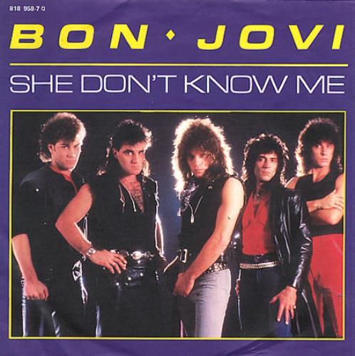 "Bon Jovi She Don't Know Me 7"" vinyl single (7 inch record) German BON07SH345216"