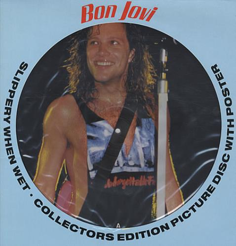 Bon Jovi Slippery When Wet + poster picture disc LP (vinyl picture disc album) UK BONPDSL332277