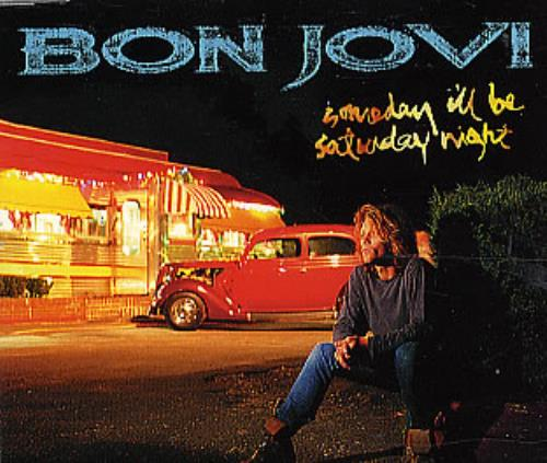 """Bon Jovi Someday I'll Be Saturday Night CD single (CD5 / 5"""") UK BONC5SO41104"""