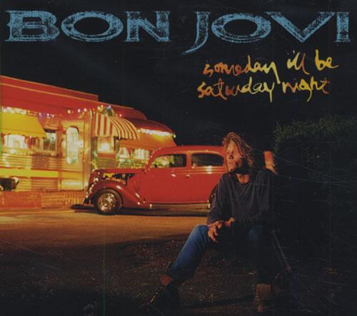 "Bon Jovi Someday I'll Be Saturday Night CD single (CD5 / 5"") Canadian BONC5SO59203"