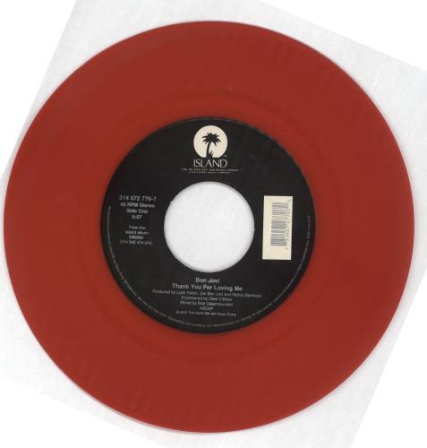 "Bon Jovi Thank You For Loving Me - Red vinyl 7"" vinyl single (7 inch record) US BON07TH179337"