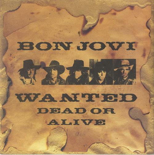 "Bon Jovi Wanted Dead Or Alive - inj 7"" vinyl single (7 inch record) UK BON07WA56400"