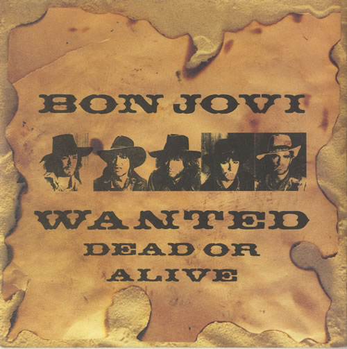 "Bon Jovi Wanted Dead Or Alive - Injection Mouled 7"" vinyl single (7 inch record) UK BON07WA56400"