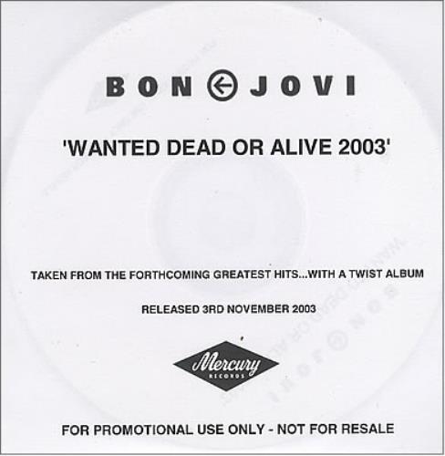Bon Jovi Wanted Dead Or Alive 2003 CD-R acetate UK BONCRWA263033