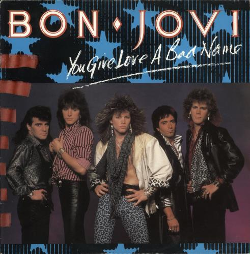 "Bon Jovi You Give Love A Bad Name + Poster 12"" vinyl single (12 inch record / Maxi-single) UK BON12YO712755"