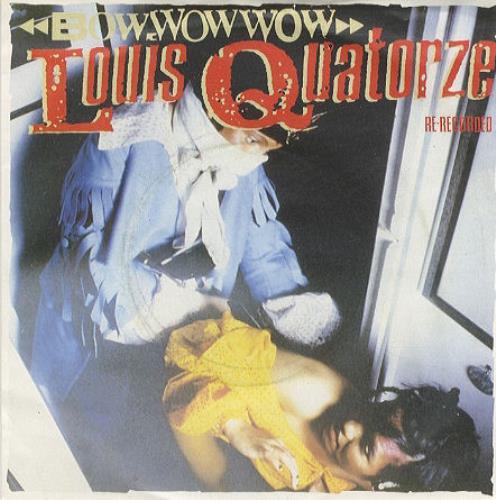 "Bow Wow Wow Louis Quatorze 7"" vinyl single (7 inch record) UK BWW07LO172119"
