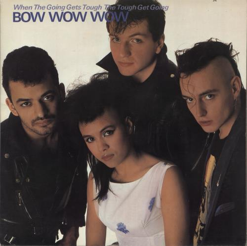 Bow Wow Wow When The Going Gets Tough The Tough Get Going vinyl LP album (LP record) US BWWLPWH712599