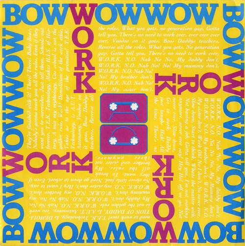 "Bow Wow Wow Work - Yellow Sleeve 7"" vinyl single (7 inch record) UK BWW07WO67402"