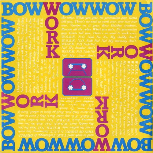 "Bow Wow Wow Work - Yellow Sleeve 7"" vinyl single (7 inch record) UK BWW07WO67402"