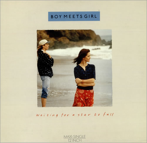 Boy Meets Girl Waiting For A Star To Fall - Maxi Single UK ... A Girl Waiting For A Boy Quotes