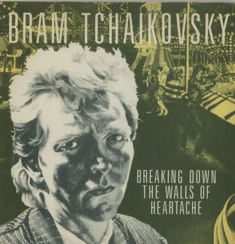 "Bram Tchaikovsky Breaking Down The Walls Of Heartache 7"" vinyl single (7 inch record) UK BT907BR688230"