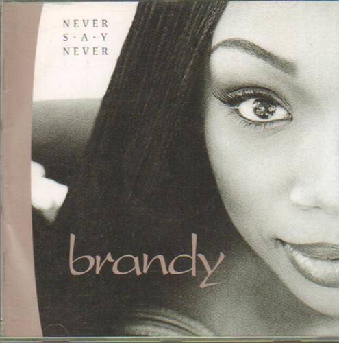 Brandy Never Say Never CD album (CDLP) German BNYCDNE657630
