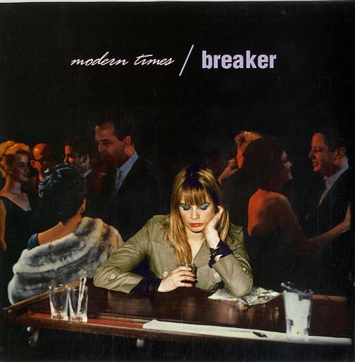 "Breaker Modern Times 7"" vinyl single (7 inch record) UK BQR07MO622684"