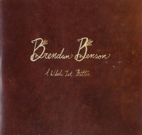 "Brendan Benson My Old, Familiar Friend - Sampler + A Whole Lot Better CD single (CD5 / 5"") UK RNEC5MY615368"