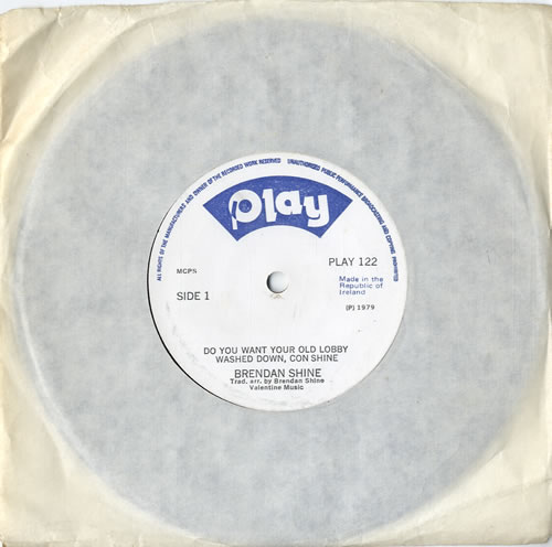 "Brendan Shine Do You Want Your Old Lobby Washed Down, Con Shine 7"" vinyl single (7 inch record) Irish F5E07DO615007"