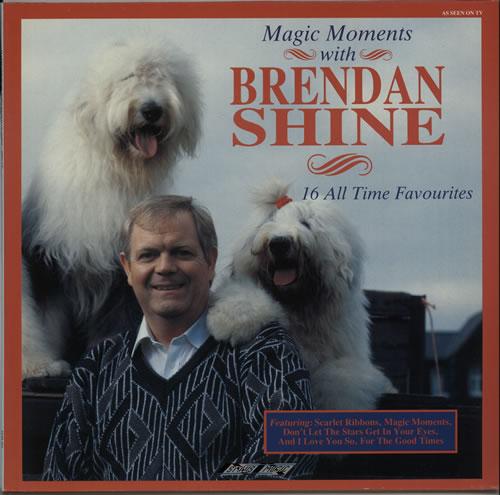 Brendan Shine Magic Moments With Brendan Shine vinyl LP album (LP record) UK F5ELPMA640900