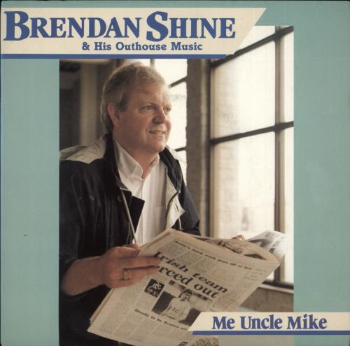 "Brendan Shine Me Uncle Mike 7"" vinyl single (7 inch record) UK F5E07ME716748"
