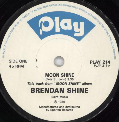 "Brendan Shine Moon Shine 7"" vinyl single (7 inch record) Irish F5E07MO717110"