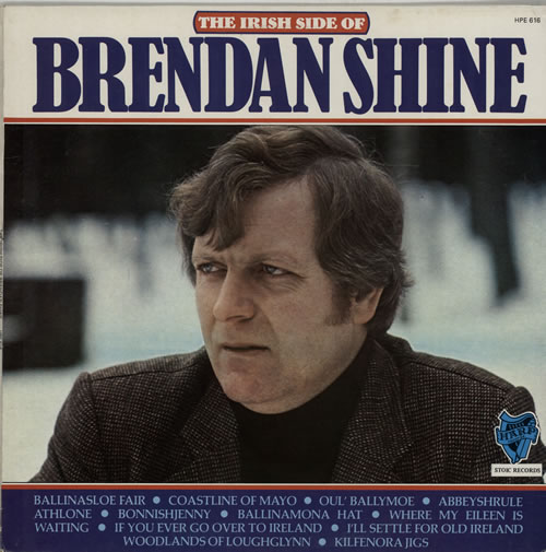 Brendan Shine The Irish Side Of Brendan Shine vinyl LP album (LP record) Irish F5ELPTH638927