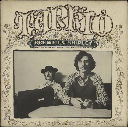 Brewer & Shipley Tarkio Road vinyl LP album (LP record) UK B+SLPTA664281