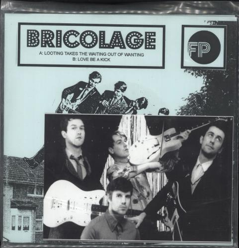 "Bricolage Looting Takes The Waiting Out Of Wanting 7"" vinyl single (7 inch record) UK AG707LO716757"