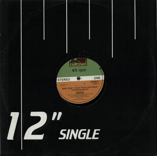 "Bridge Baby Don't Hold Your Love Back 12"" vinyl single (12 inch record / Maxi-single) UK EZ712BA578054"