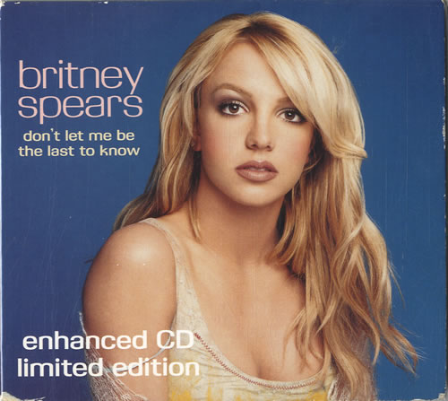 """Britney Spears Don't Let Me Be The Last To Know - CD 2 CD single (CD5 / 5"""") UK BTPC5DO256673"""