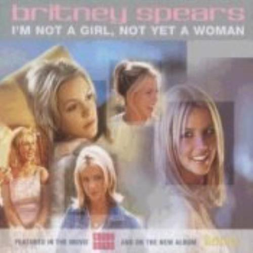 "Britney Spears Im Not A Girl Not Yet A Woman CD single (CD5 / 5"") UK BTPC5IM210577"