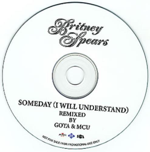 Britney Spears Someday (I Will Understand) CD-R acetate Japanese BTPCRSO349773