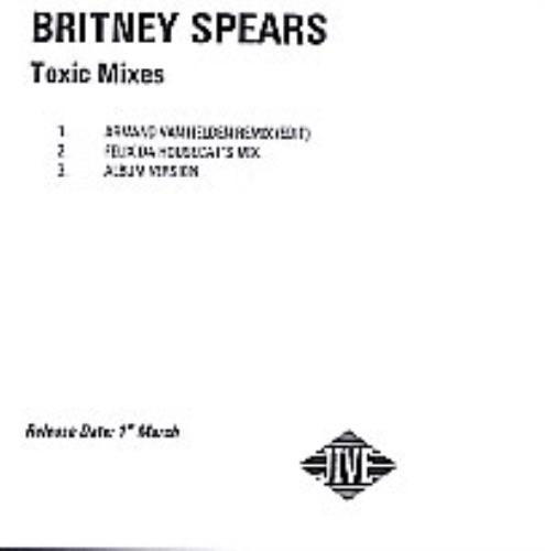 Britney Spears Toxic Mixes - 3-track CD-R acetate UK BTPCRTO278621