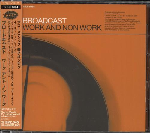 Broadcast Work And Non Work CD album (CDLP) Japanese A.TCDWO721016