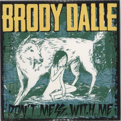 "Brody Dalle Don't Mess With Me - RSD14 - Yellow Vinyl - Sealed 7"" vinyl single (7 inch record) UK F2Q07DO766216"