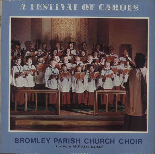 Bromley Parish Church Choir A Festival Of Carols vinyl LP album (LP record) UK QR5LPAF686756