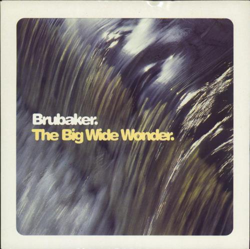 "Brubaker The Big Wide Wonder 7"" vinyl single (7 inch record) UK 32607TH770719"