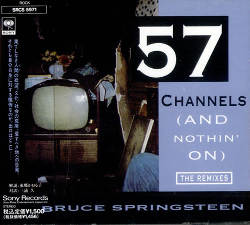 """Bruce Springsteen 57 Channels [And Nothin' On] CD single (CD5 / 5"""") Japanese SPRC5CH130679"""