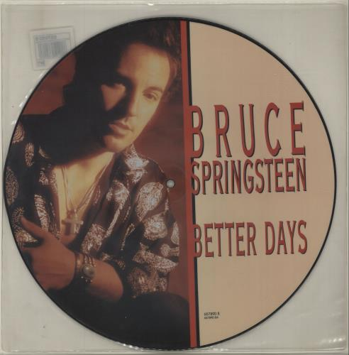 "Bruce Springsteen Better Days 12"" vinyl picture disc 12inch picture disc record UK SPR2PBE19618"