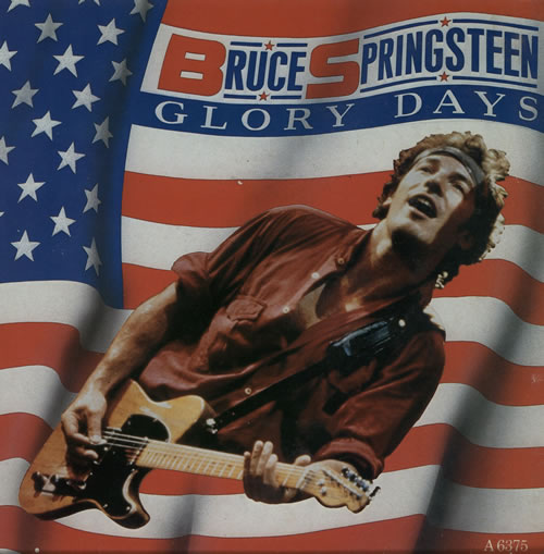 "Bruce Springsteen Glory Days 7"" vinyl single (7 inch record) UK SPR07GL46767"