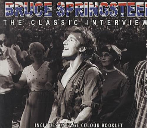 Bruce Springsteen The Classic Interviews CD album (CDLP) UK SPRCDTH337328