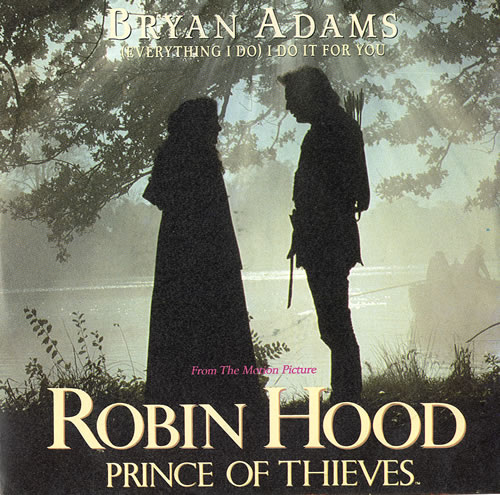 "Bryan Adams (Everything I Do) I Do It For You 7"" vinyl single (7 inch record) UK ADA07EV82041"