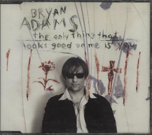 """Bryan Adams The Only Thing That Looks Good On Me Is You CD single (CD5 / 5"""") German ADAC5TH676119"""