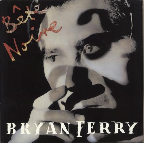 Bryan Ferry Bête Noire vinyl LP album (LP record) UK FERLPBT631014