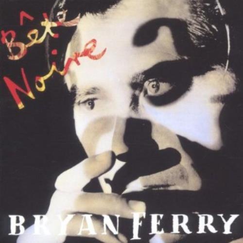Bryan Ferry Bete Noire CD album (CDLP) UK FERCDBE516525