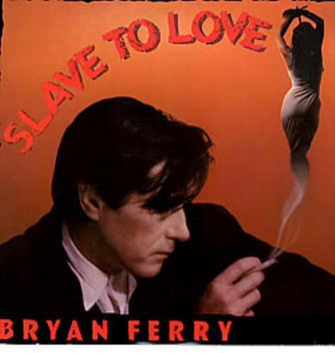 Bryan Ferry Slave To Love Poster Uk 12 Quot Vinyl Single 12